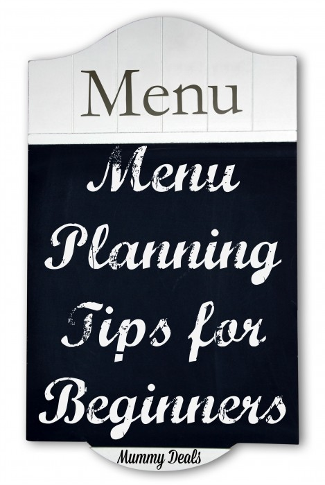 Menu Planning Tips for Beginners - Mummy Deals