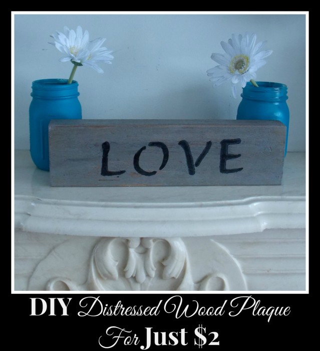 DIY Distressed Wood Plaque 5