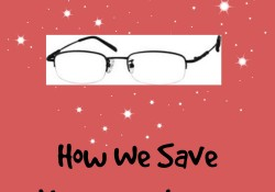 How We Save Money on Glasses