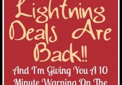 Lightning Deals Are Back