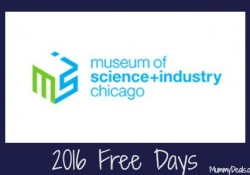 2016 Museum of Science & Industry Free Days - MummyDeals.org